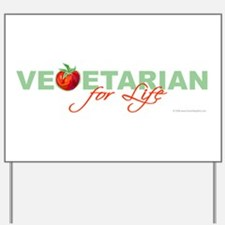 Vegetarian for Life Yard Sign