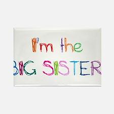I'm the Big SISTER! Rectangle Magnet