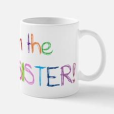 I'm the Little Sister! Mug