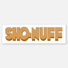 Sho-Nuff Bumper Bumper Bumper Sticker