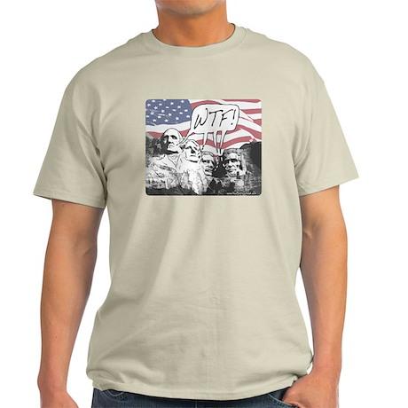 WTF Mount Rushmore Light T-Shirt