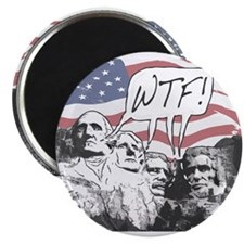 WTF Mount Rushmore Magnet