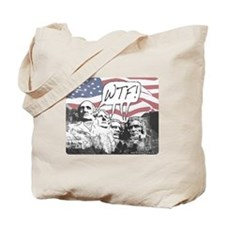 WTF Mount Rushmore Tote Bag