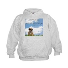 He who has dogs has enough Hoodie