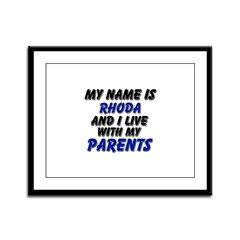 my name is rhoda and I live with my parents Framed