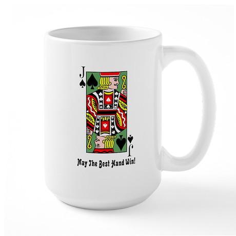 May The Best Hand Win Large Mug