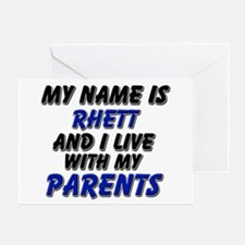 my name is rhett and I live with my parents Greeti