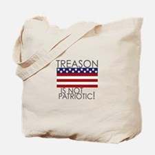 Treason isn't Patriotic Tote Bag