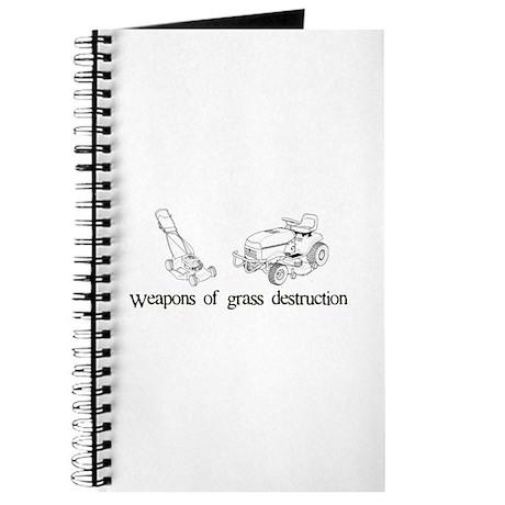 Weapons of Grass Destruction Journal