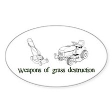 Weapons of Grass Destruction Oval Decal