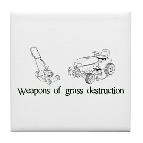 Weapons of Grass Destruction Tile Coaster