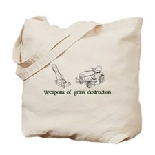 Weapons of Grass Destruction Tote Bag