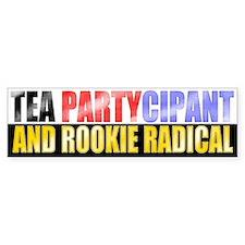 Rookie Radical Bumper Bumper Sticker