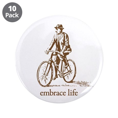 """'embrace life' 3.5"""" Button (10 pack)"""