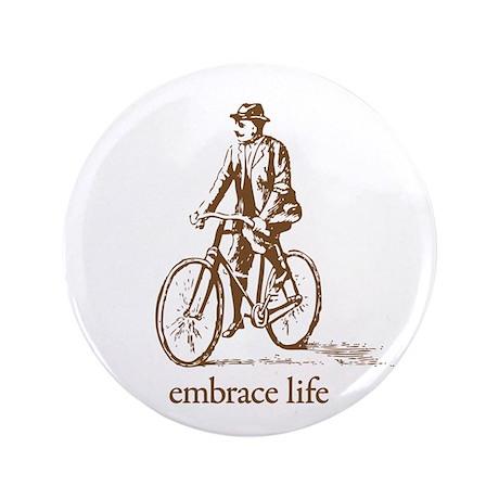 "'embrace life' 3.5"" Button"