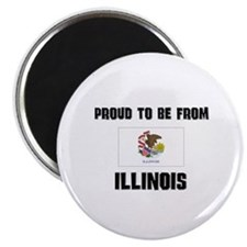 Proud To Be From Be ILLINOIS Magnet