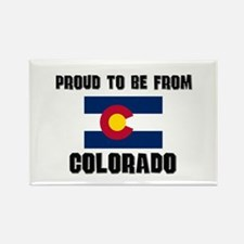 Proud To Be From Be COLORADO Rectangle Magnet