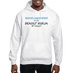 Prostate Patient Deadly Ninja Hooded Sweatshirt