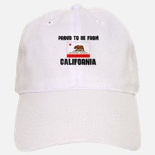 Proud To Be From Be CALIFORNIA Baseball Baseball Cap