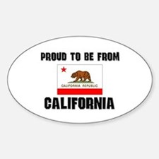 Proud To Be From Be CALIFORNIA Oval Decal