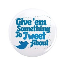 "Tweet Blue Bird 3.5"" Button"