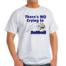There's No Crying In Softball T-Shirt