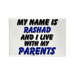 my name is rashad and I live with my parents Recta