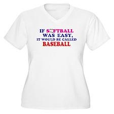 If Softball Was Easy T-Shirt
