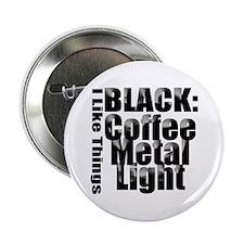 """BLACK METAL 2.25"""" Button"""