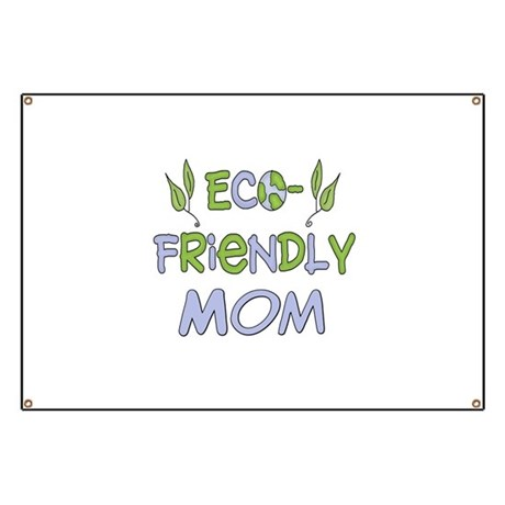 Eco Friendly Mom Banner