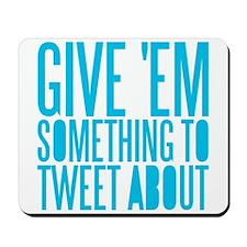 Tweet About Mousepad
