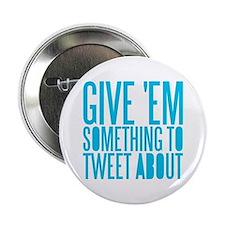 """Tweet About 2.25"""" Button"""