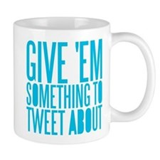 Tweet About Mug