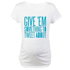 Tweet About Shirt