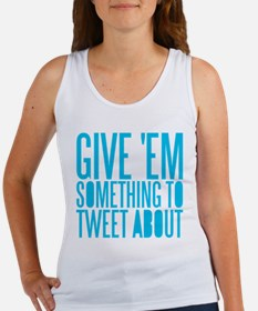 Tweet About Women's Tank Top