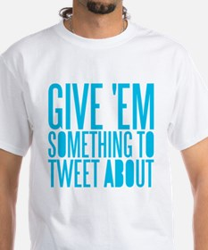 Tweet About Shirt