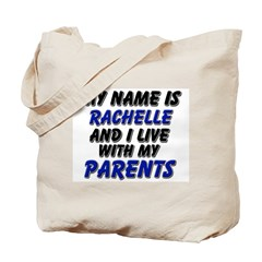 my name is rachelle and I live with my parents Tot