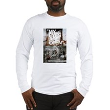 my eyes are open Long Sleeve T-Shirt