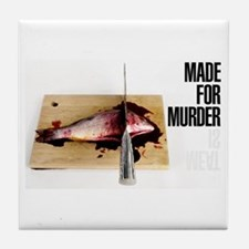 Funny Meat is murder Tile Coaster