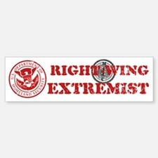 Right-wing Extremist Bumper Bumper Bumper Sticker