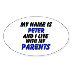 my name is peter and I live with my parents Sticke