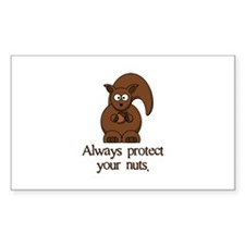Always Protect Your Nuts Rectangle Decal
