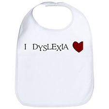I Dyslexia Love Bib