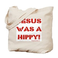 Jesus was a Hippy Tote Bag