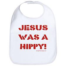 Jesus was a Hippy Bib