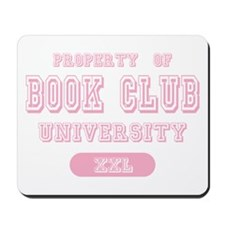 Property of Book Club University Mousepad