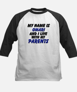 my name is omari and I live with my parents Tee