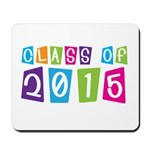 Colorful Class Of 2015 Mousepad