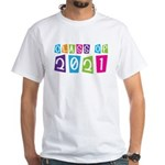 Colorful Class Of 2021 White T-Shirt