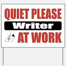 Writer Work Yard Sign